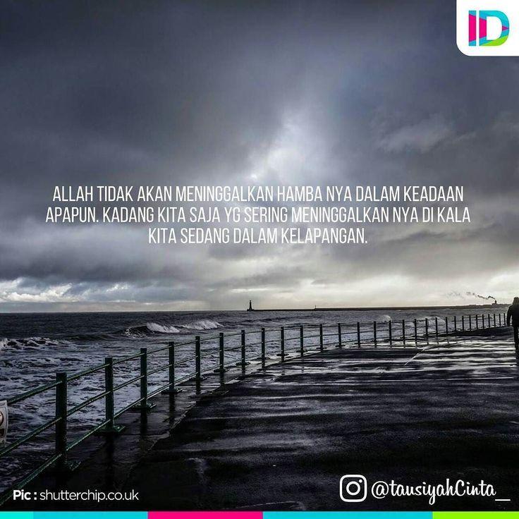 Ingatlah Allah dalam keadaan apapun Karena Allah Akan Ingat Kita Saat Kita Membutuhkannya..!