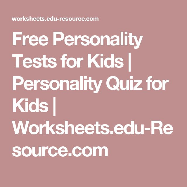 Free Personality Tests for Kids | Personality Quiz for Kids | Worksheets.edu-Resource.com