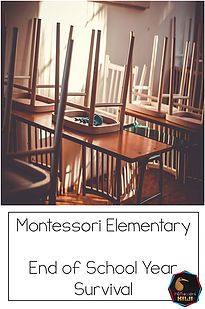 Montessorikiwi blog 5 quick ideas for busy elementary teachers to survive the end of the school year!