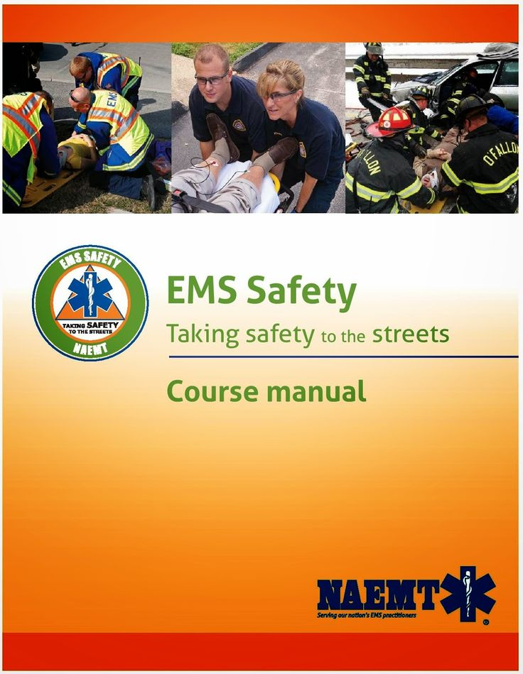EMS SOLUTIONS INTERNATIONAL: EMS SAFETY COURSE By NAEMT