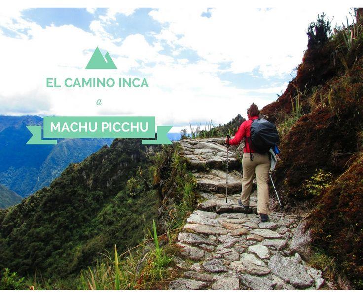 El clásico 4 días, 3 noches camino Inca a Machu Picchu