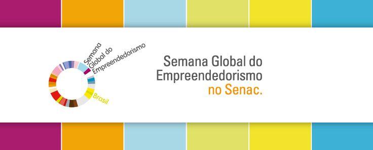 Semana Global do Empreendedorismo - Eventos - Senac São Paulo
