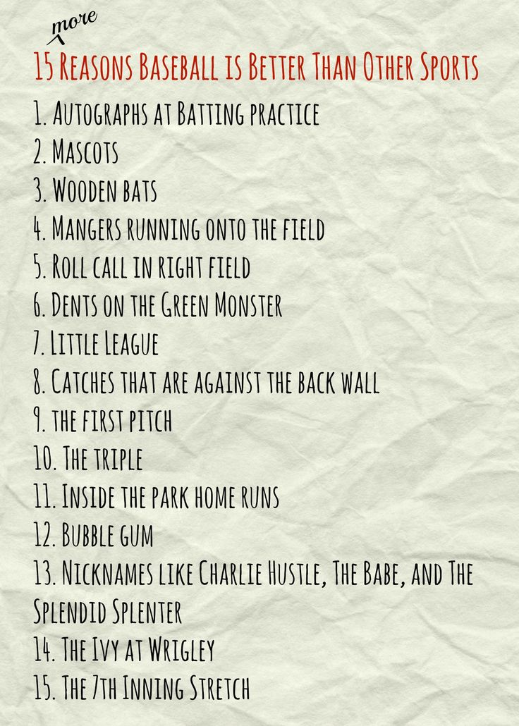15 MORE reasons baseball is the best sport out there... tell us why you love baseball and it could be on the next list of why baseball is great!