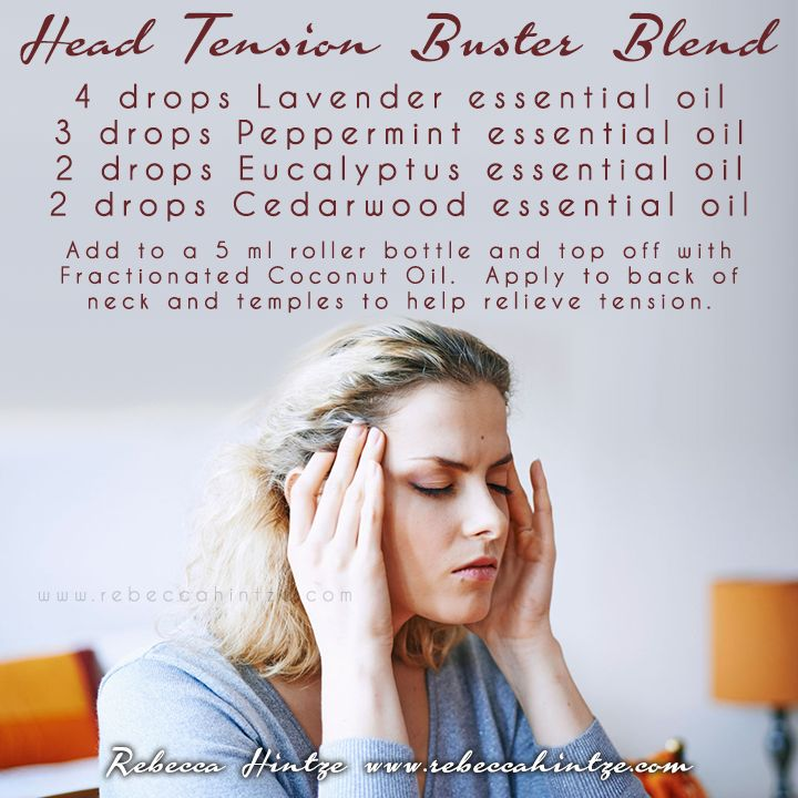 """Head Tension Buster Blend  4 drops Lavender essential oil 3 drops Peppermint essential oil 2 drops Eucalyptus essential oil 2 drops Cedarwood essential oil  Add to a 5 ml roller bottle and top off with Fractionated Coconut Oil.  Apply to back of neck and temples to help relieve tension."""