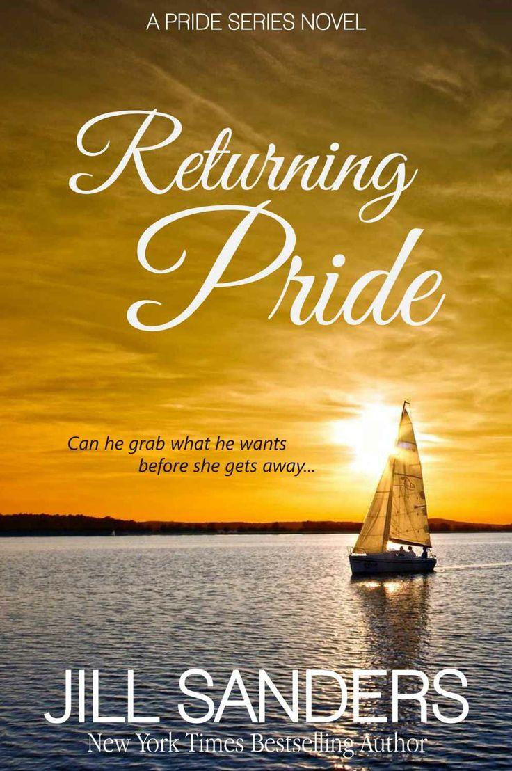 Amazon.com: Returning Pride (Pride Series Romance Novels (Volume 3)) eBook: Jill Sanders: Kindle Store