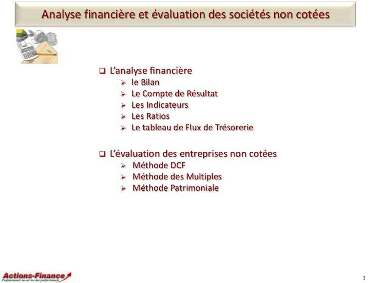 Evaluation des sociétés non-cotées et effet de levier: - Maîtriser les différentes méthodes d'évaluation de sociétés - Comprendre les mécanismes d'effet de lev…