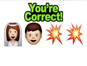 Emoji Pop  http://allemojianswers.com/guess-the-emoji/guess-the-emoji-level-22-bride-groom-and-crash-3