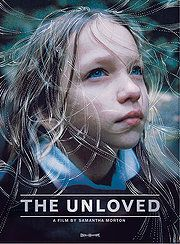 The Unloved: Powerful movie about a child in foster care.