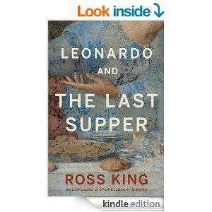 AmazonSmile: Leonardo and the Last Supper eBook: Ross King: Kindle Store