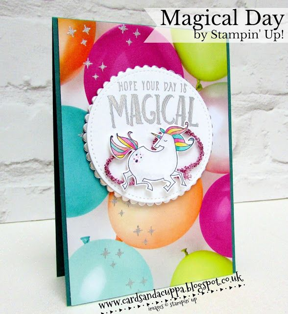 "Hello there, Today I have a super bright and fun card for you using the ""Magical Day"" stamps. I love all the images in this set but this..."