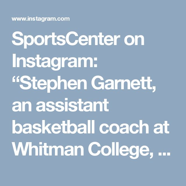 "SportsCenter on Instagram: ""Stephen Garnett, an assistant basketball coach at Whitman College, has unique handshakes for every player on the team."" // I really appreciate this. respect."