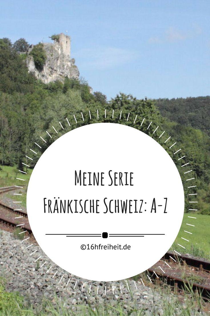"""In meiner Serie """"Die Fränkische Schweiz: A-z"""" besuche ich verschiedene Orte der Fränkischen Schweiz und lerne meine Heimat besser kennen."""