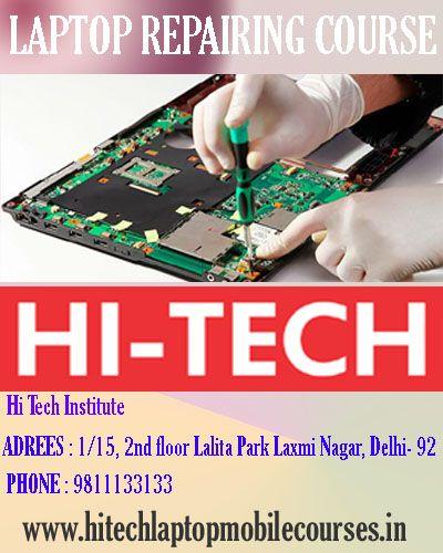 Laptop Repairing Course in Laxmi Nagar at lowest Price >> https://goo.gl/mgg5zl