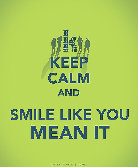 Keep Calm And Smile Quotes: Best 25+ Keep Calm And Smile Ideas On Pinterest