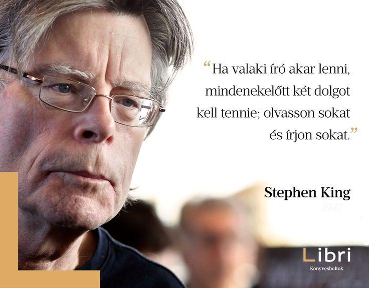 Stephen King idézet az íróvá válásról. A kép forrása: Libri Könyvesboltok