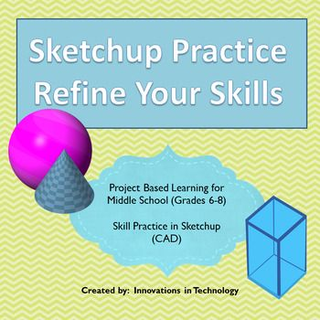 Sketchup (a free CAD drawing program) is a great way for students to practice math skills and learn skills for STEM careers. This short activity lets them practice frequently used skills such as creating cones and spheres and includes instruction links to assist them.