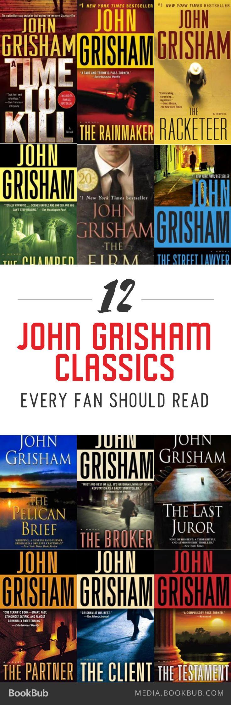 12 gripping John Grisham classics that every fan should read.