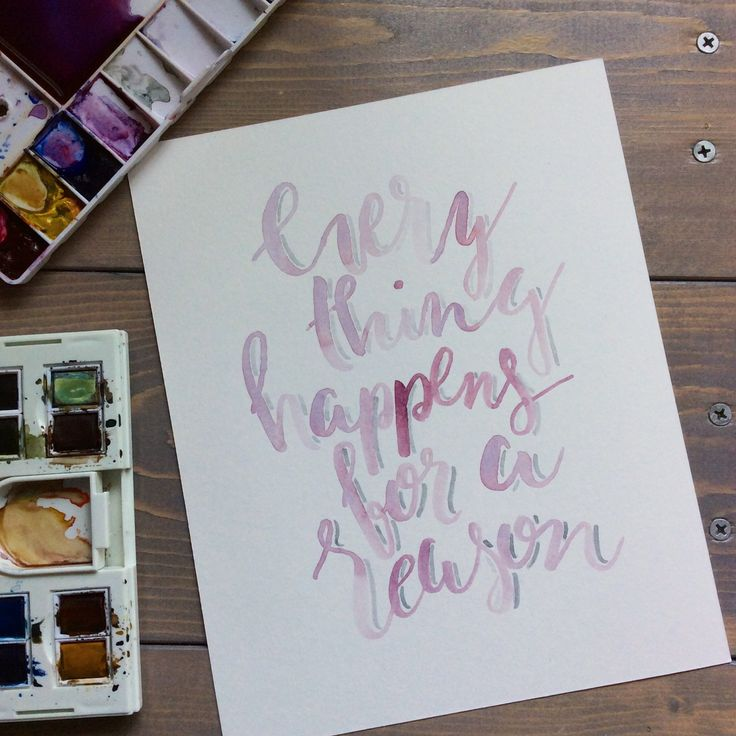 Every thing happens for a reason! Watercolour quote. Stay tuned for NEW prints available in our SpeakGlitterstore this summer!