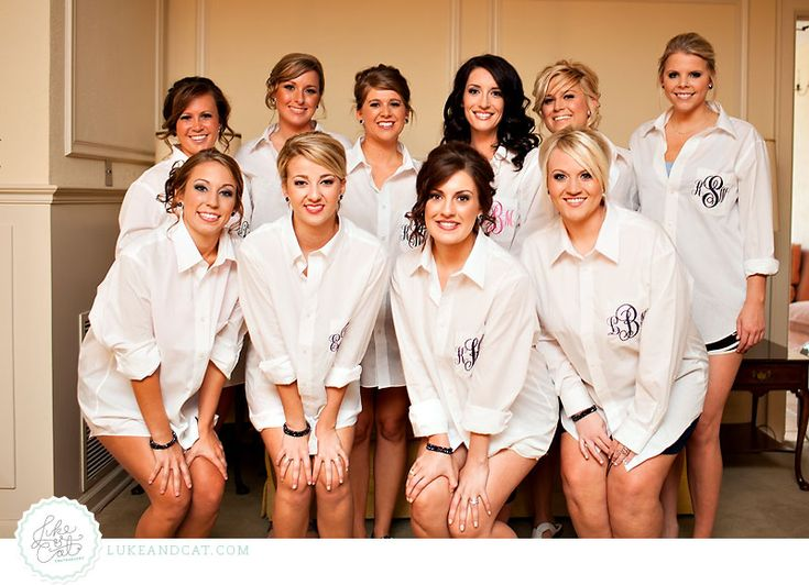 Button-up shirts for bridesmaids, that way they don't mess up their hair, after it's done!