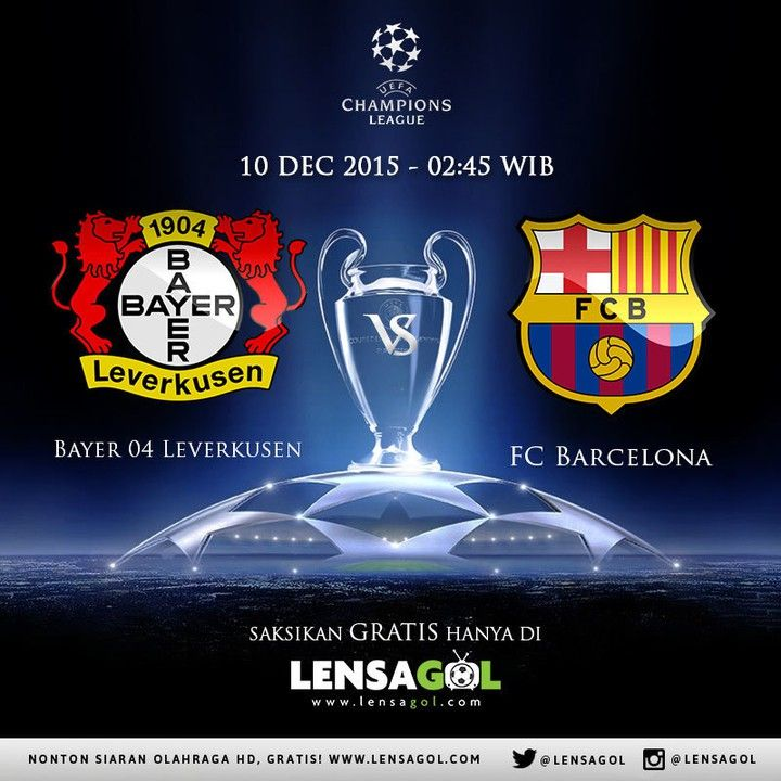 UPCOMING MATCH  UEFA CHAMPIONS LEAGUE | 10 Dec 2015 | 02:45 WIB  Leverkusen vs Barcelona  saksikan gratis hanya di lensagol.com  link nonton :  http://ift.tt/1lN0CrC  Salam lensa GOL !  #Bayerleverkusen #Barcelona #lensagol #epl #premierleague #lfp #laliga #bundesliga #uefa #uefacl #ligue1 #eredivisie #jleague #spfl #football #live #nontonbola #nontonbolagratis #streamingbolagratis #streaming #highlights by lensagol