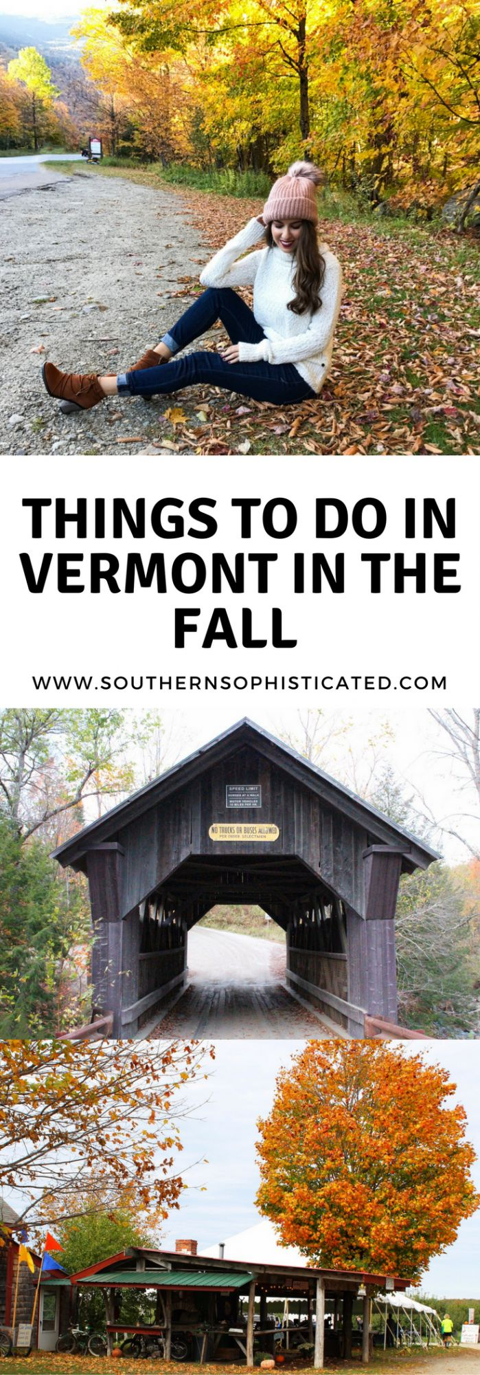 Things to Do in Vermont During the Fall. Fall Trip to Vermont. Vermont during the Fall. Vermont Fall Foliage. Burlington Vermont. Stowe Vermont. Apple Picking in Vermont. Where to stay in Vermont. Things to do in Vermont.