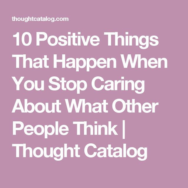 Tattoo Quotes About Not Caring What Others Think: Best 10+ Stop Caring Quotes Ideas On Pinterest