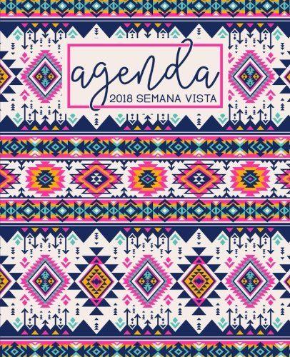 Agenda: 2018 Agenda semana vista español : 190 x 235 mm, 160 g/m² : Bonito estampado azteca en rosa (Calendarios, agendas y organizadores personales) (Volume 8) (Spanish Edition) - IDEAS DE REGALO PARA 2018 | CALENDARIOS, PLANIFICADORES Y ORGANIZADORES Detalles del producto: Impresión a doble cara sobre papel blanco brillante Portada en acabado mate de alta calidad Semana vista. Formato de dos páginas por semana Planificador para un año Impreso en papel de 160 g/m² Interior...