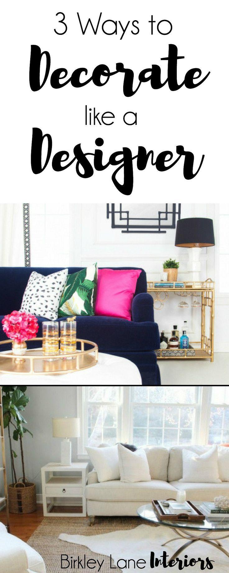 Decorating like joanna gaines - 3 Ways To Decorate Like A Designer