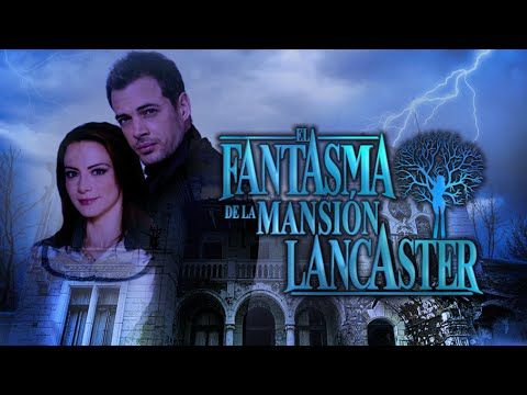 William Levy y Silvia Navarro protagonistas de EL FANTASMA DE LA MANSION...