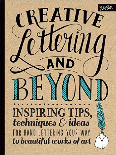 http://amzn.to/1W0EVRi Леттеринг и типографика / Creative Lettering and Beyond: Inspiring tips, techniques, and ideas for hand lettering your way to beautiful works of art (Creative...and Beyond): Gabri Joy Kirkendall, Laura Lavender, Julie Manwaring, Shauna Lynn Panczyszyn #книга #творчество #вдохновение #учебник