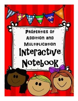 This product is for your students' interactive math notebook, and is to be used when teaching the properties of addition and multiplication (associative property, commutative property, distributive property, identity property). It is meant to be used as a supplement to your curriculum, in order to keep your students organized and engaged.This product includes the following interactive notebook components:Sort cards for the Property Table on page 10 (copy one for each student and have them…