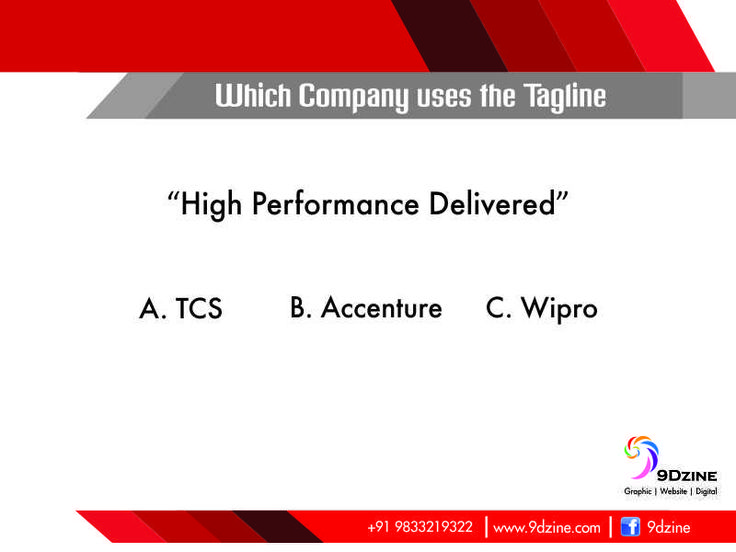 "Which Company tagline is this? ""High Performance Delivered"" Comment Fast! For Inquiries: +91 9833219322 or visit: www.9dzine.com  #9dzine #tagline #quiz"