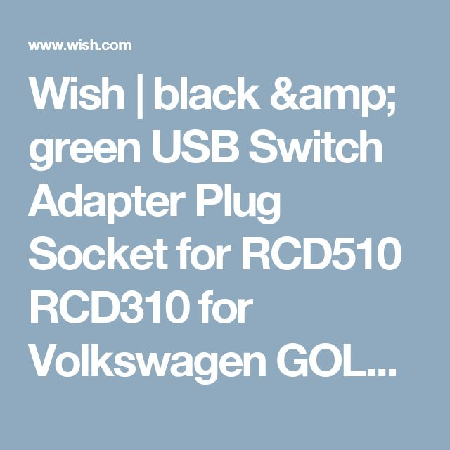Wish | black & green USB Switch Adapter Plug Socket for RCD510 RCD310 for Volkswagen GOLF MK6 BORA (Farba: Čierna)