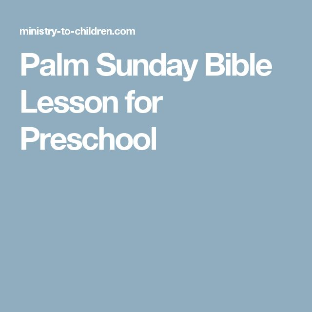 Palm Sunday Bible Lesson for Preschool