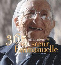 365 Méditations de Soeur Emmanuelle (Presses de la Renaissance)