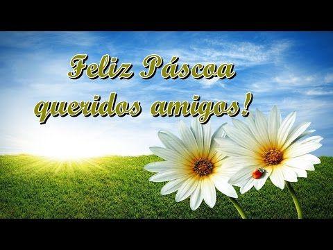 FALANDO DE VIDA!!: Mensagem de páscoa 2017 - Video de páscoa - feliz ...