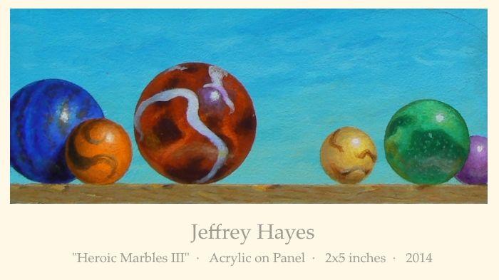 "Jeffrey Hayes: ""Heroic Marbles III""  ·   Acrylic on Panel  ·   2x5 inches  ·   2014"
