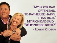 "My poor dad often said, ""I'd rather be happy than rich."" My rich dad said, ""Why not be both?""Robertkiyosaki, Smile Dads, Happy, Motivation Quotes, Rich Dads Poor Dads Quotes, Finance Freedom Quotes, Robert Kiyosaki, Inspiration Quotes, Pictures Quotes"
