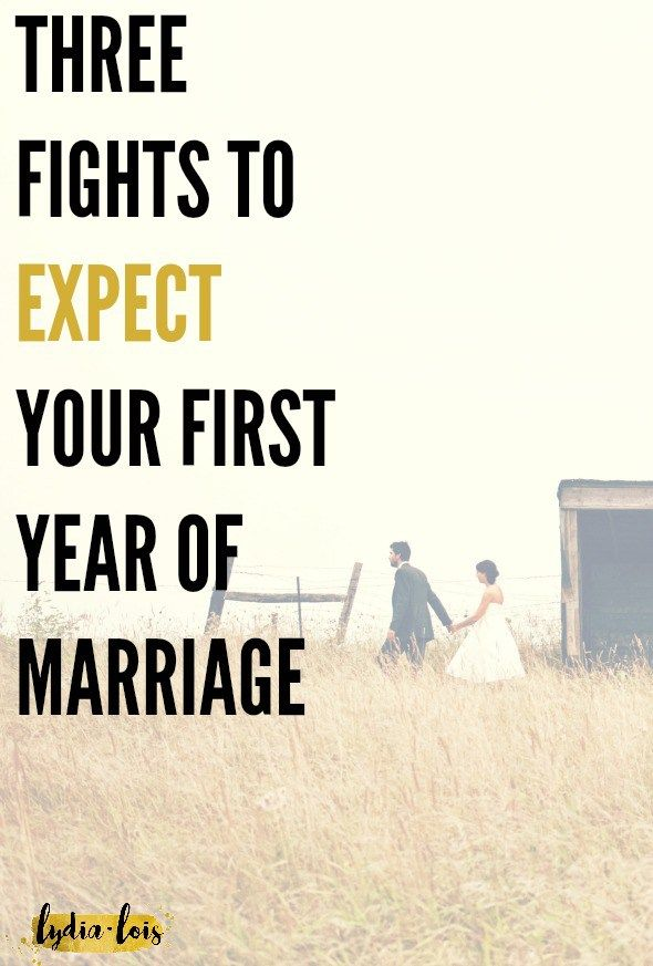 Three Fights to Expect Your First Year of Marriage