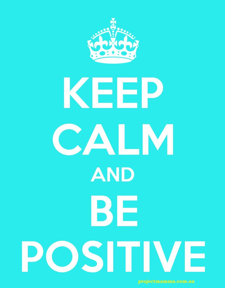 Positivity will get you everywhere. www.projectmamma.com.au, a blog to inspire amazing Mothers