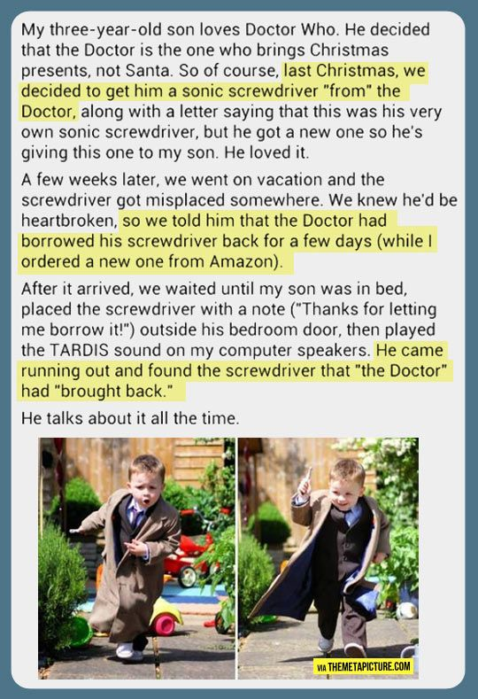 parenting, you're doing it right. I cried I just cried I don't like doctor who but I'm crying
