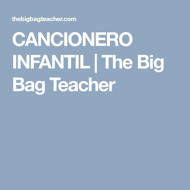 CANCIONERO INFANTIL | The Big Bag Teacher