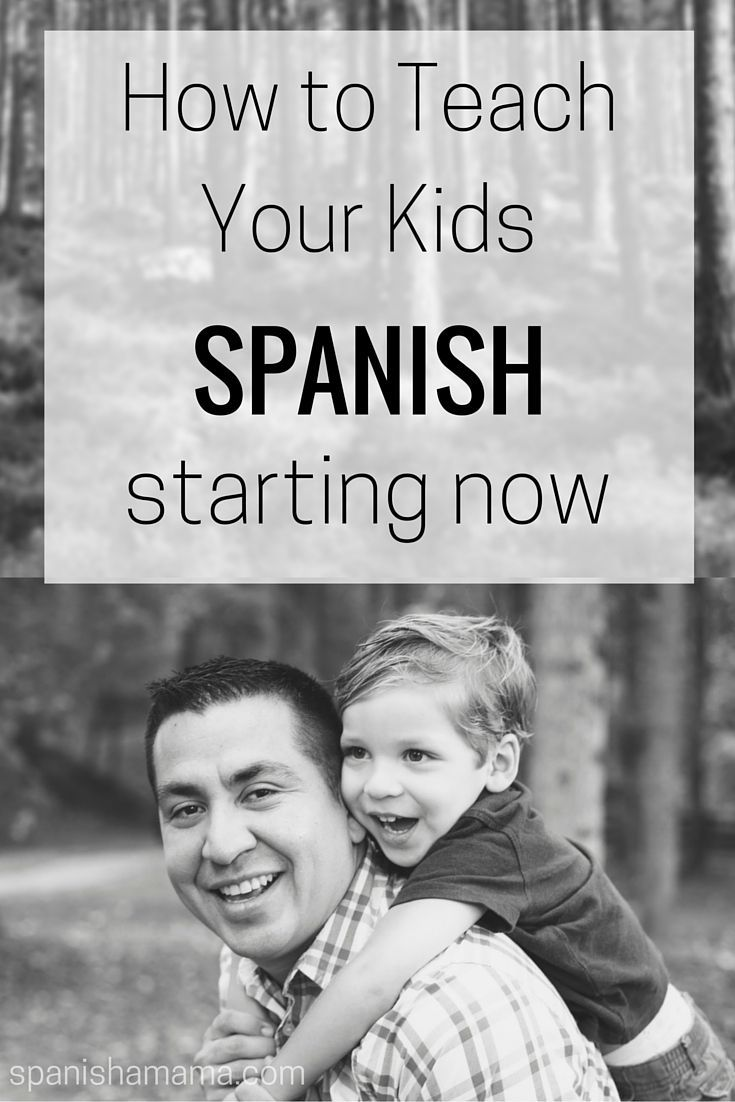 How to teach your kids Spanish: starting now! Great ideas for learning Spanish at home and as a family from a teacher raising bilingual kids. Lots of practical advice and links to resources.