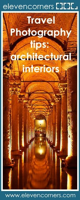 Travel Photography tips: architectural interiors #elevencorners #travelphotography #architecture