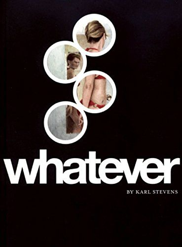 Whatever by Karl Stevens http://www.amazon.com/dp/1934460036/ref=cm_sw_r_pi_dp_XcVLub1GTAPJA