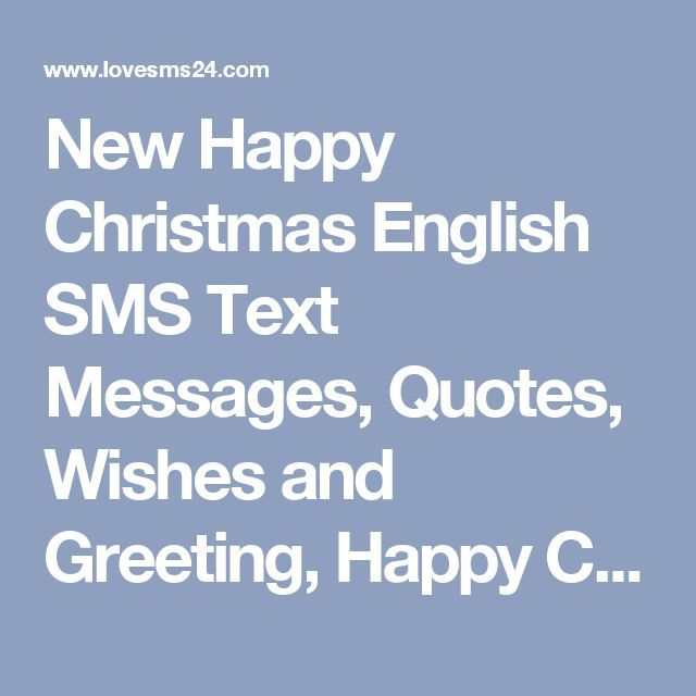 New Happy Christmas English SMS Text Messages Quotes Wishes and Greeting Happ