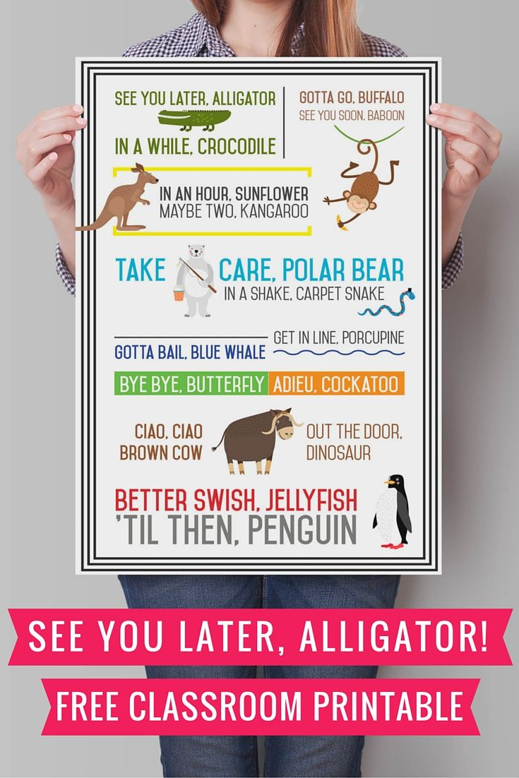 See you later, Alligator. Til then, penguin. Bye bye, butterfly. Adieu, cockatoo. Have all the answers for your students with this free classroom printable. via @cookerandlooker