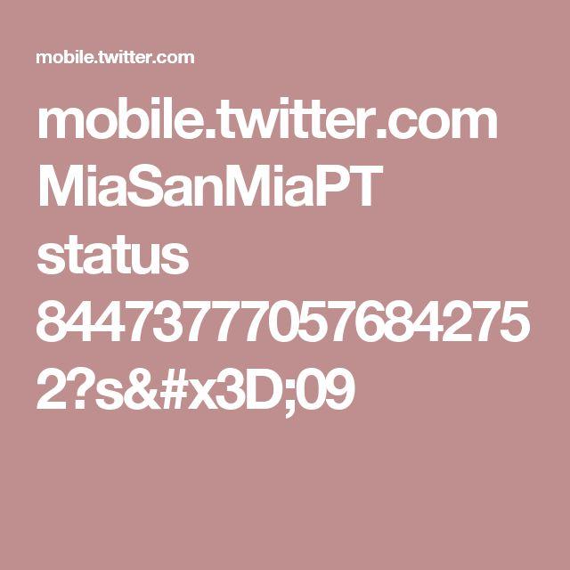 mobile.twitter.com MiaSanMiaPT status 844737770576842752?s=09