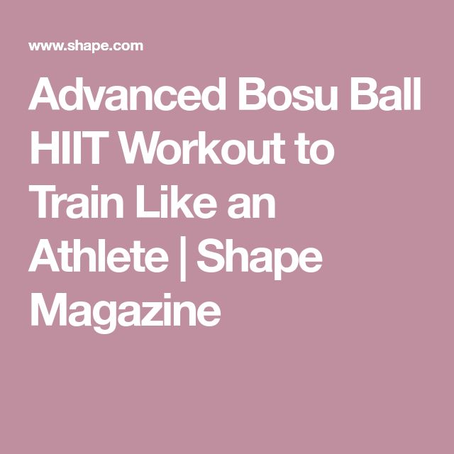 Bosu Ball Hiit: Best 25+ Shape Magazine Ideas On Pinterest