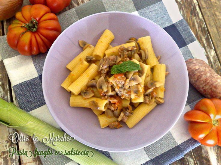 Pasta funghi e salsiccia, piatti veloci | Oltre le MarcheOltre le Marche